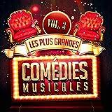 Les plus grandes comédies musicales, Vol. 3