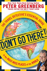 New Rules of the Road: The Travel Detectives Guide to Great Journeys in Tough Economic Times