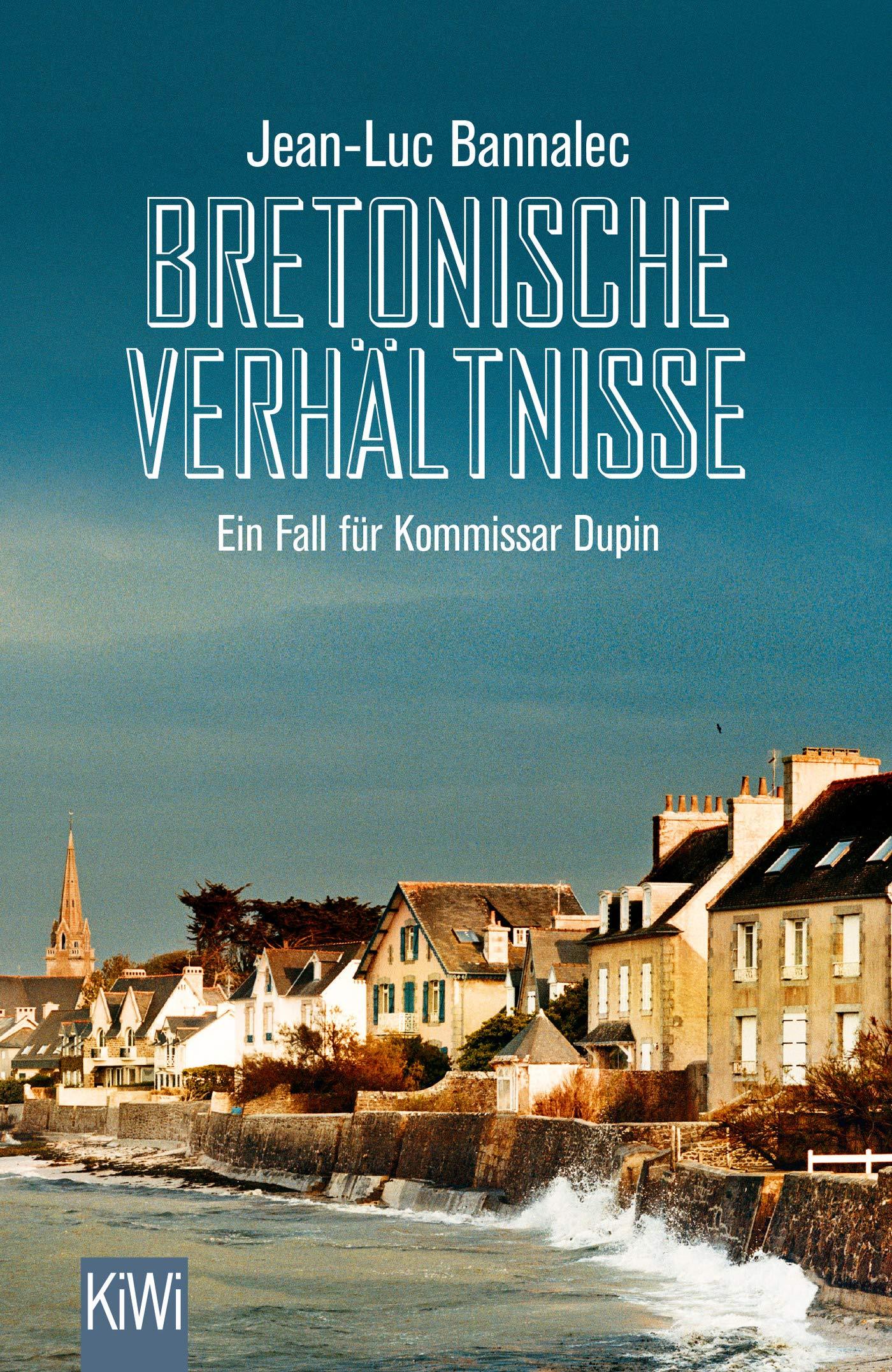 Bretonische Verhältnisse  Ein Fall Für Kommissar Dupin  Kommissar Dupin Ermittelt Band 1
