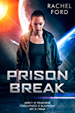 Prison Break (Unholy Trinity Book 1)