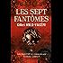 Les sept fantômes: Les enquêtes du commandant Gabriel Gerfaut Tome 4