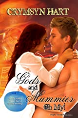 Gods and Mummies, Oh My! (Gods Trilogy Book 1)