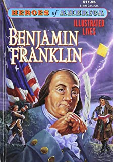 HEROES OF AMERICA~BENJAMIN FRANKLIN