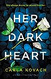 Her Dark Heart: A totally gripping crime thriller (Detective Gina Harte Book 5)