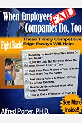 When Employees Fail, Companies do too bY Alfred Porter Kindle Edition