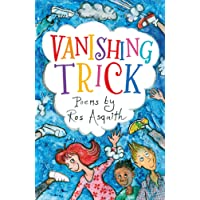 Vanishing Trick: Poems by Ros Asquith