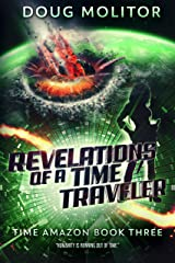 Revelations of a Time Traveler (Time Amazon Book 3) Kindle Edition