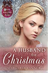 A Husband for Christmas (Spinster Mail-Order Brides Book 3) Kindle Edition