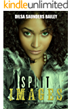 Split Images (The Sperling Chronicles Book 2)