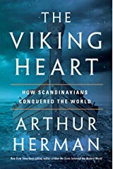 The Viking Heart: How Scandinavians Conquered the World Kindle Edition