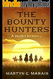 The Bounty Hunters (The Bounty Hunter Series Book 1)