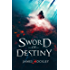 Sword of Destiny: Guardian of the Crown