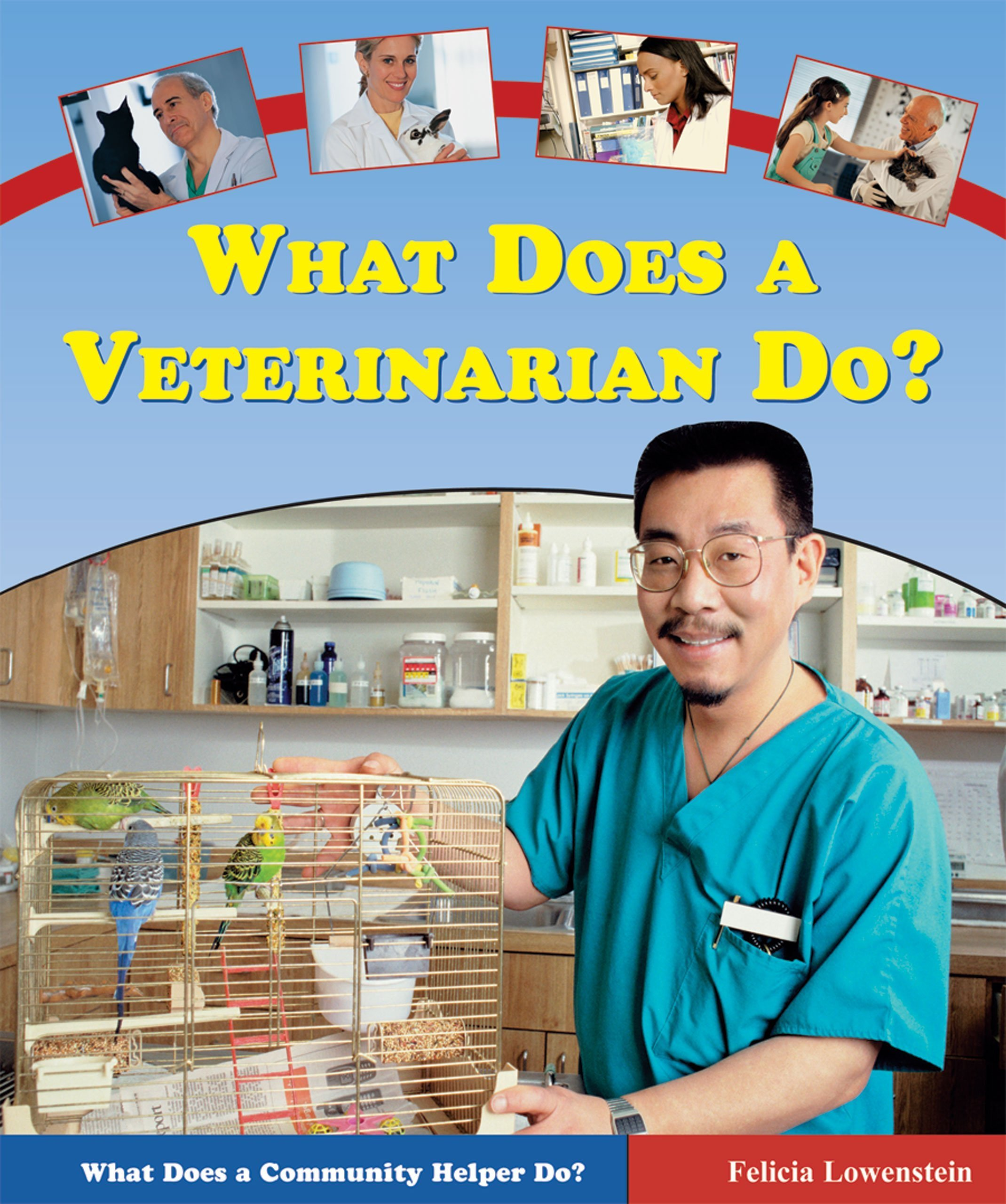 Download What Does a Veterinarian Do? (What Does a Community Helper Do?) pdf epub