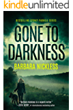Gone to Darkness (Sydney Rose Parnell Book 4)