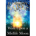 Wish Upon a Midlife Moon: A Paranormal Women's Fiction Romance