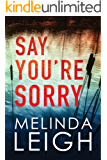 Say You're Sorry (Morgan Dane Book 1) (English Edition)