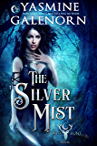 The Silver Mist (Wild Hunt Book 6)