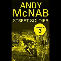 Street Soldier: Episode 3 (English Edition)