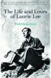 The Life and Loves of Laurie Lee