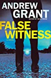 False Witness: A Novel (Detective Cooper Devereaux)