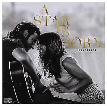 Lady Gaga Bradley Cooper A Star Is Born Soundtrack Cd Lady Gaga Bradley Cooper Amazon De Musik Cds Vinyl