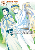 Landreaall: 23【イラスト特典付】 (ZERO-SUMコミックス)