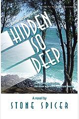Hidden so Deep Kindle Edition