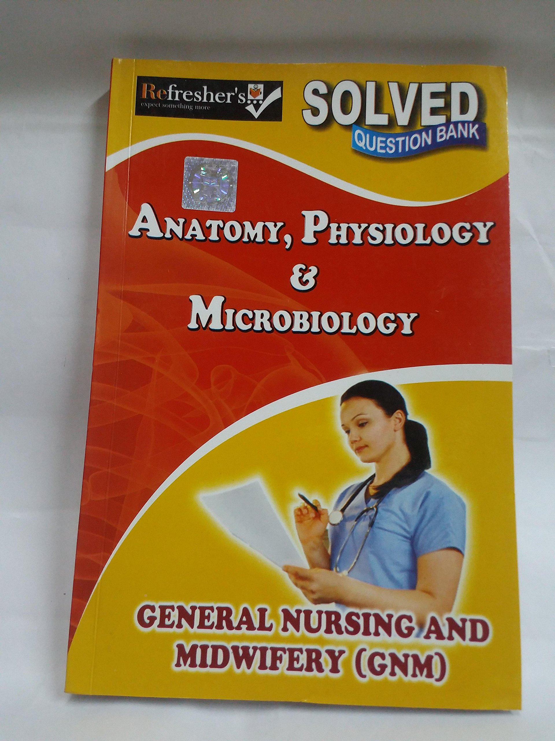 Buy Gnm Anatomy Physiology Microbiology Solved Question Papers