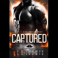 Captured: A Sci-Fi Alien Invasion Romance (Garrison Earth Book 1)