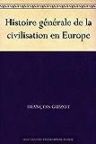 Histoire générale de la civilisation en Europe