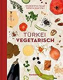 Türkei vegetarisch (German Edition)