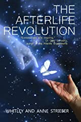 The Afterlife Revolution Kindle Edition