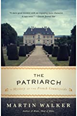 The Patriarch: A Mystery of the French Countryside (Bruno Chief of Police Book 8) Kindle Edition