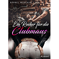 Ein Rocker für die Clubmaus (Night Riders Motorcycle Club 4)