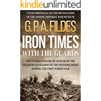 Iron Times With the Guards