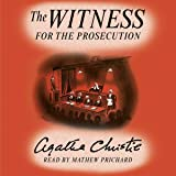 The Witness for the Prosecution: Agatha Christie's Short Story Read by Her Grandson