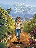 In vino veritas - Tome 01 : Toscane