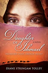 Daughter of Ishmael: Promised Land, Broken Heart