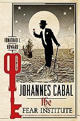 Johannes Cabal: The Fear Institute (Johannes Cabal Novels Book 3) Kindle Edition