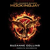 Mockingjay: Hunger Games Trilogy, Book 3: The Final Book of The Hunger Games