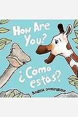 How Are You? / ¿Cómo estás? Kindle Edition