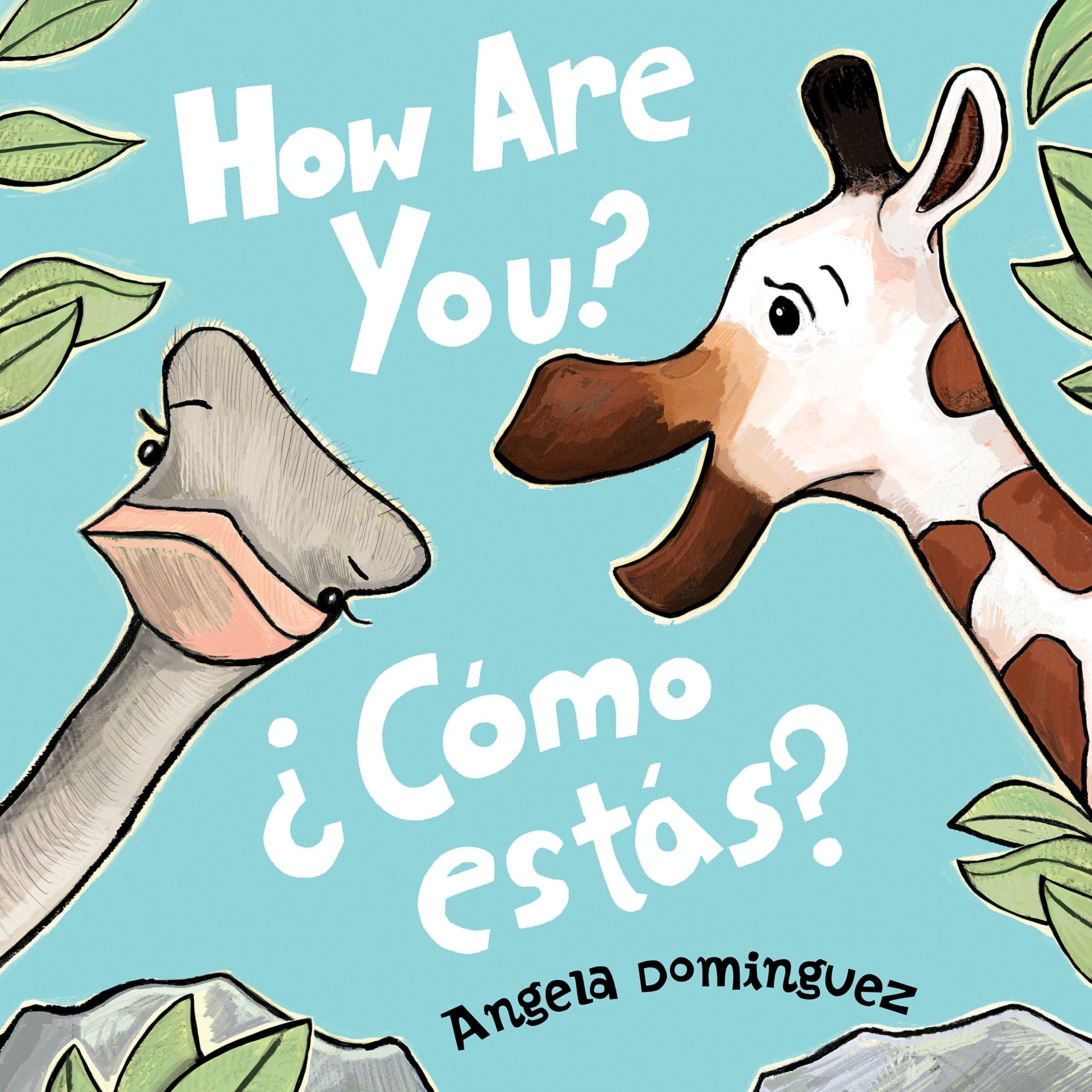 How Are You? / ¿Cómo estás?: Dominguez, Angela: 9781250126863: Amazon.com:  Books