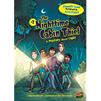 The Nighttime Cabin Thief: A Mystery about Light (Summer Camp Science Mysteries Book 2)