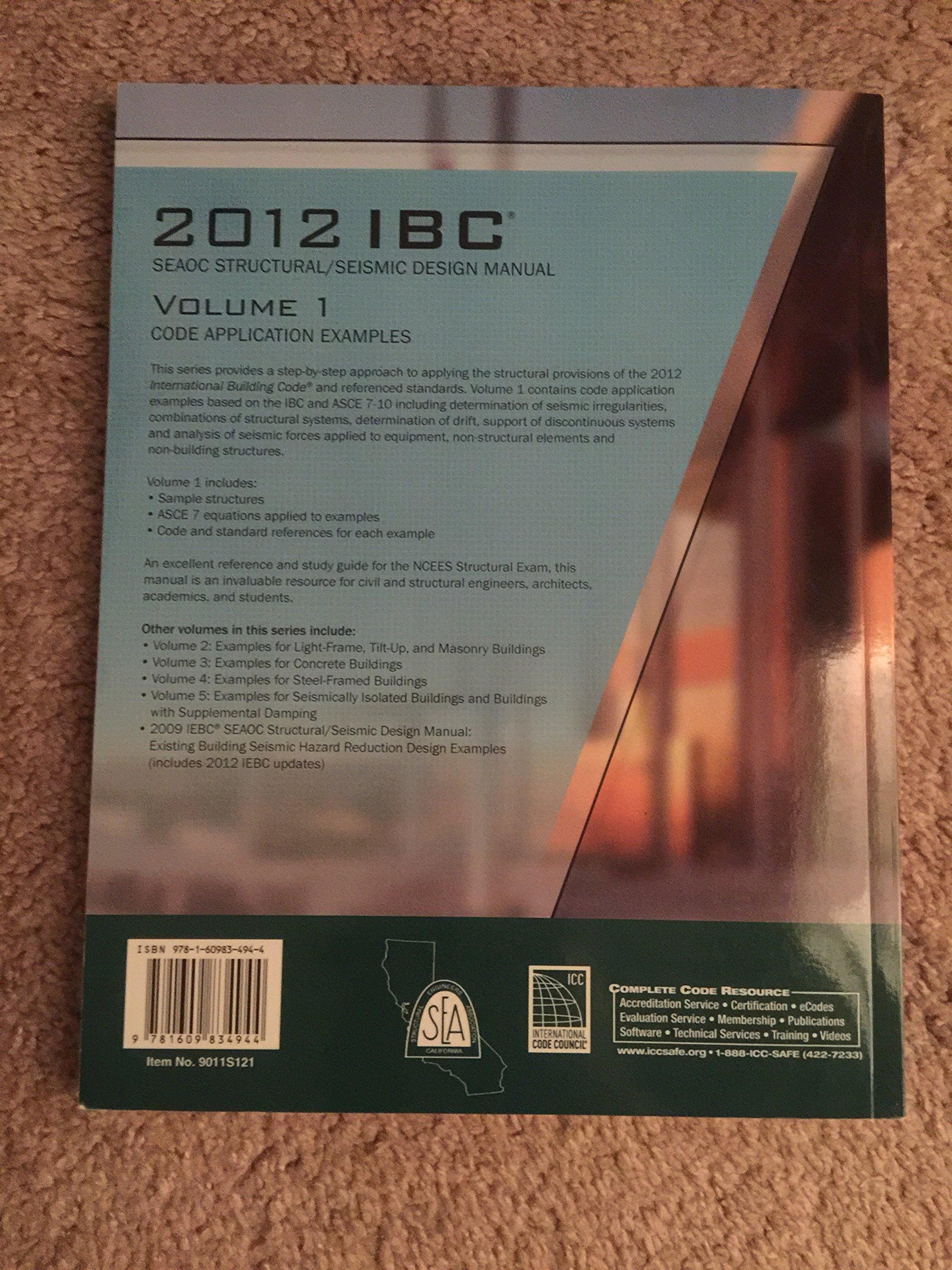 2012 IBC Structural/Seismic Design Manual Volume 1: Code Application  Examples: iccsafe: 9781609834944: Amazon.com: Books