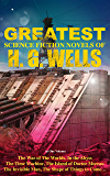 The Greatest Science Fiction Novels of H. G. Wells in One Volume: The War of The Worlds, In the Abyss, The Time Machine…