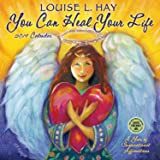 You Can Heal Your Life 2016 Wall Calendar: Louise L. Hay ...