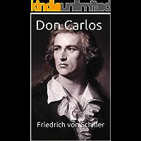 Don Carlos [German English Bilingual Edition] - Paragraph by Paragraph Translation (German Edition)