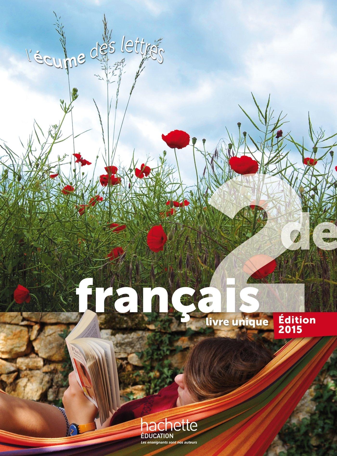 Francais 2de Livre Unique L Ecume Des Lettres Valerie
