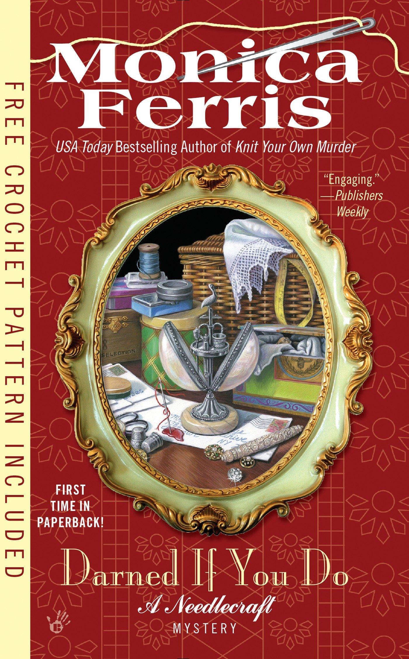 Read Online Darned if You Do (A Needlecraft Mystery) ebook