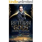 The Return of the Gods: A Sci-Fi Fantasy (Children of the Sun Book 1)